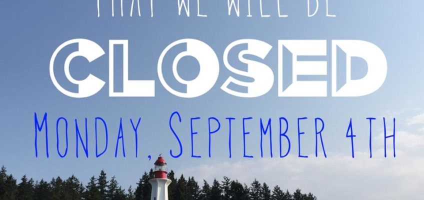 Office CLOSED Monday for Labour Day!