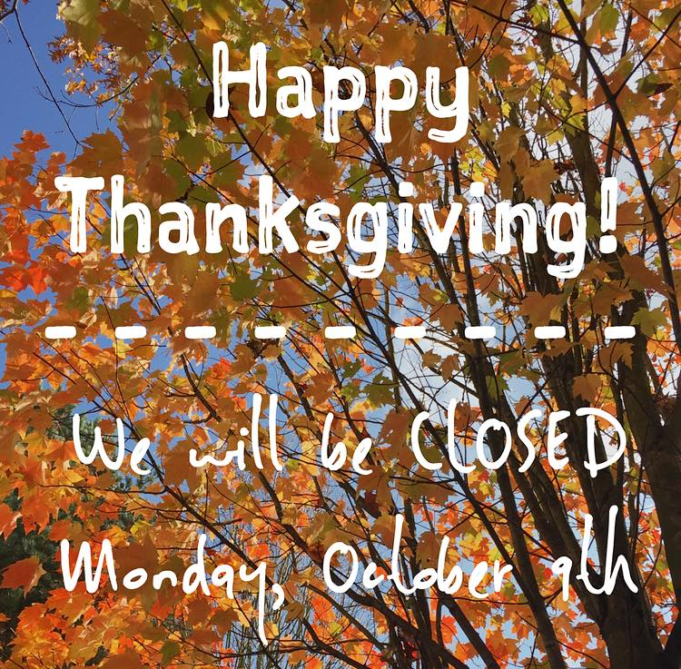 Office CLOSED Monday for Thanksgiving!
